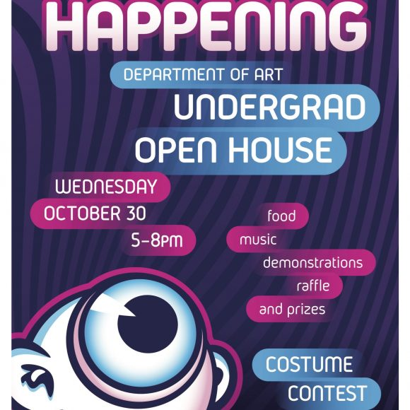 Art Is Happening: Undergrad Open House