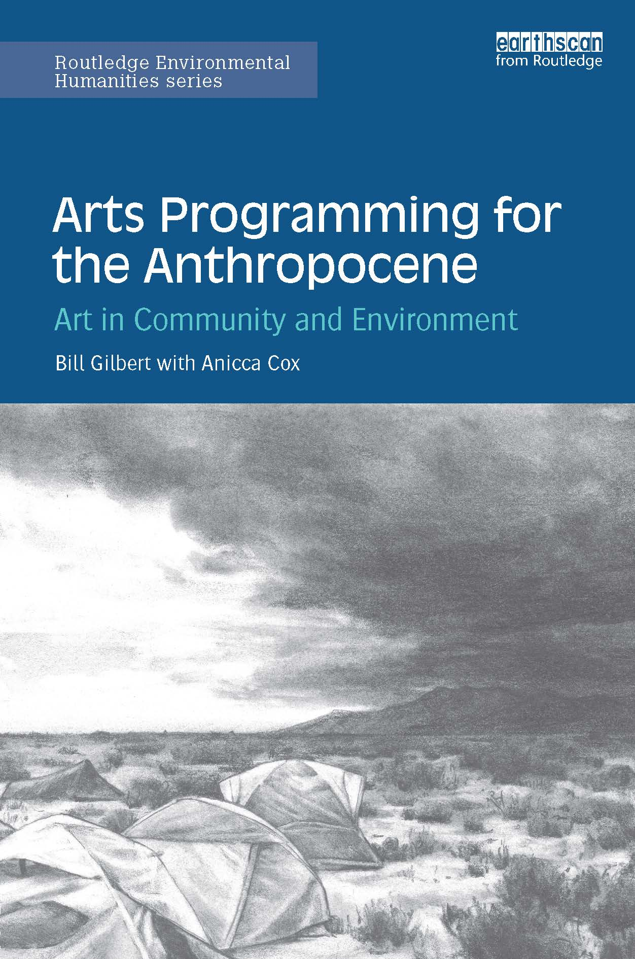 Professor of Art and Ecology Bill Gilbert releases a new book
